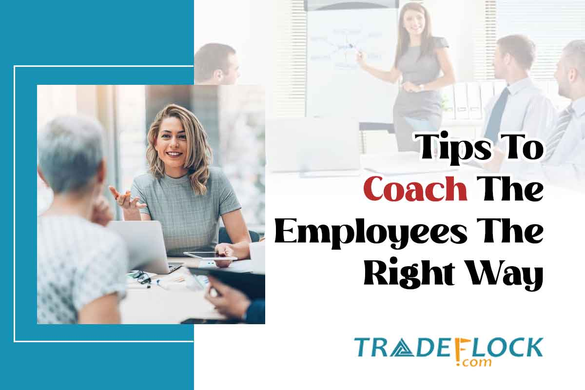 How to Coach Employees the Right Way