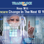 How will Healthcare Change in the Next 10 Years?