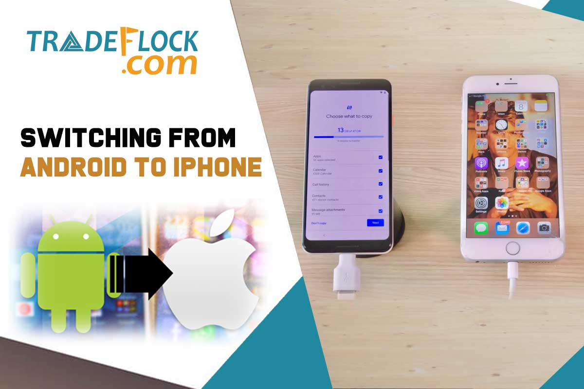 Switching From Android To iPhone? Here Is Your Quick Guide
