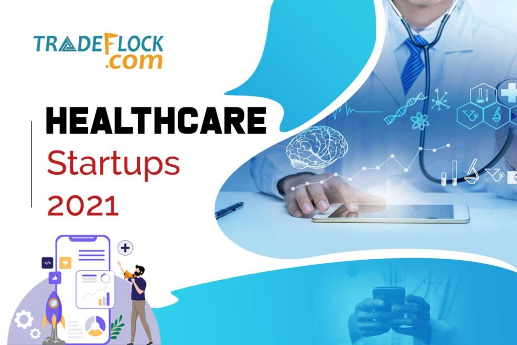 Top Healthcare Startups 2021 To Watch In Next 10 Years