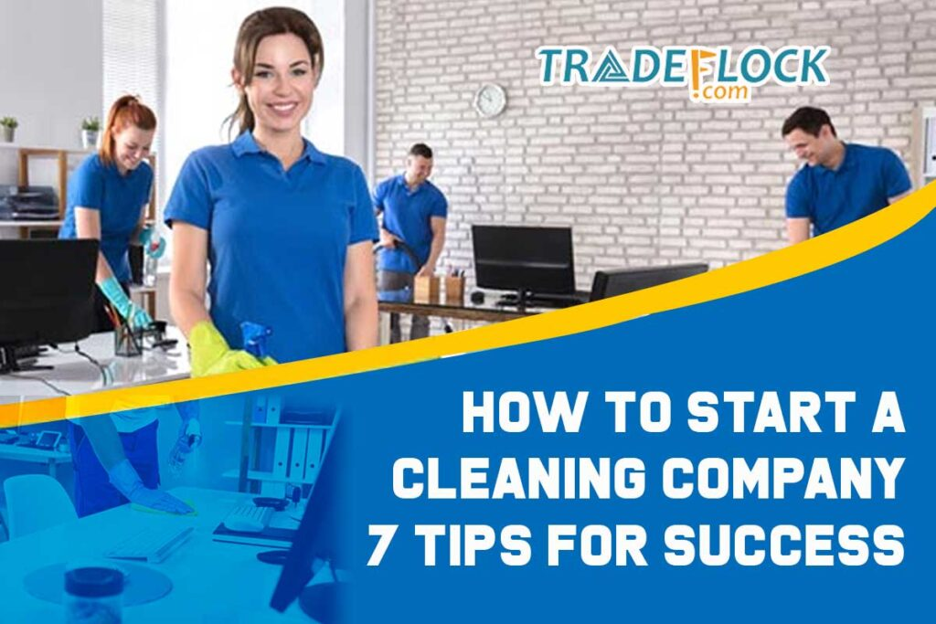 How to Start a Cleaning Company